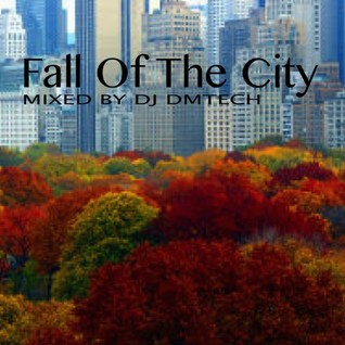 Fall In The City - mixed by Dj Dmtech